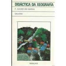 DIDÁCTICA DA XEOGRAFÍA