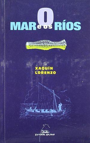 MAR E OS RIOS, O