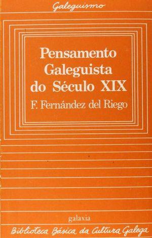 PENSAMENTO GALEGUISTA DO SÉCULO XIX