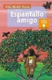 O ESPANTALLO AMIGO