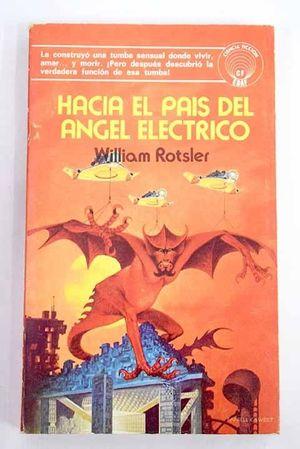 HACIA EL PAIS DEL ANGEL ELÉCTRICO