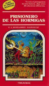 PRISIONERO DE LAS HORMIGAS
