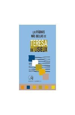 LAS PÁGINAS MÁS BELLAS DE TERESA DE LISIEUX