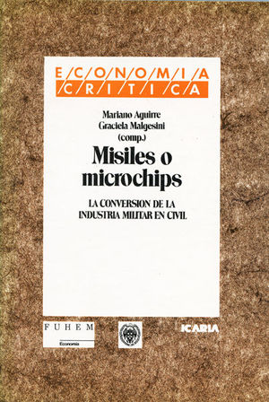 MISILES O MICROCHIPS