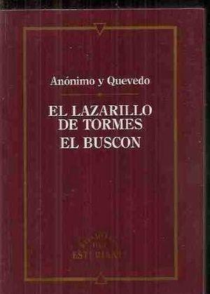 EL LAZARILLO ; EL BUSCÓN