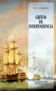 GRITOS DE INDEPENDENCIA