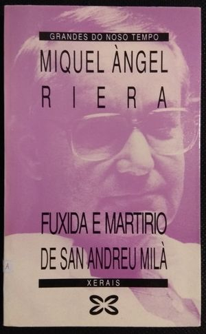 FUXIDA E MARTIRIO DE SAN ANDREU MILÁ