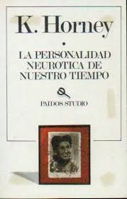 LA PERSONALIDAD NEURÓTICA DE NUESTRO TIEMPO