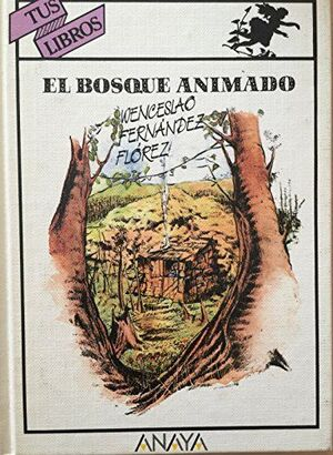 BOSQUE ANIMADO, EL