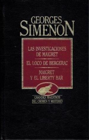 INVESTIGACIONES DE MAIGRET Y OTROS, LAS