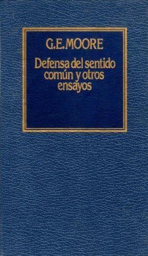 DEFENSA DEL SENTIDO COMÚN Y OTROS ENSAYOS