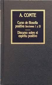 CURSO DE FILOSOFÍA. DISCURSO SOBRE EL ESPÍRITU POSITIVO