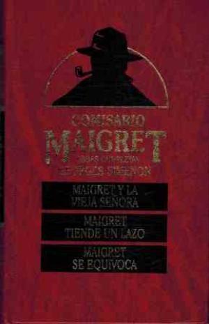 MAIGRET Y LA VIEJA SEÑORA Y OTROS