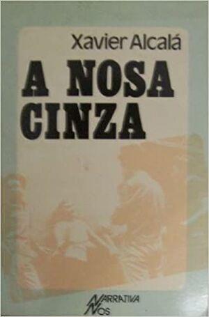 NOSA CINZA, A