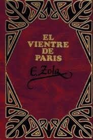 EL VIENTRE DE PARÍS. (T.1)
