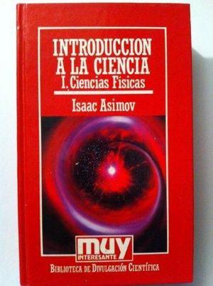 INTRODUCCIÓN A LA CIENCIA  VOL. 1
