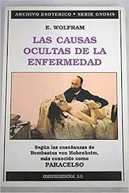 LAS CAUSAS OCULTAS DE LA ENFERMEDAD