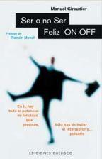 SER O NO SER FELIZ-ON-OFF