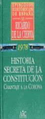 HISTORIA SECRETA DE LA CONSTITUCIÓN