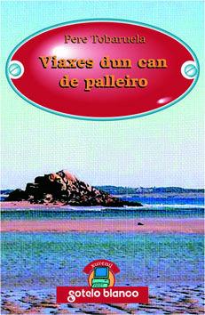 VIAXES DUN CAN DE PALLEIRO