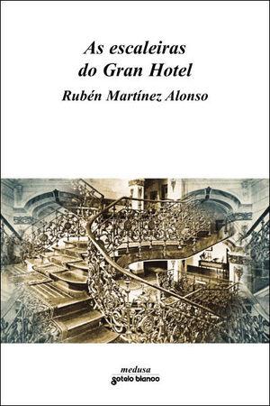 AS ESCALEIRAS DO GRAN HOTEL