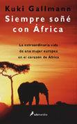 SIEMPRE SOÑÉ CON ÁFRICA