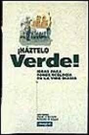 HAZTELO VERDE