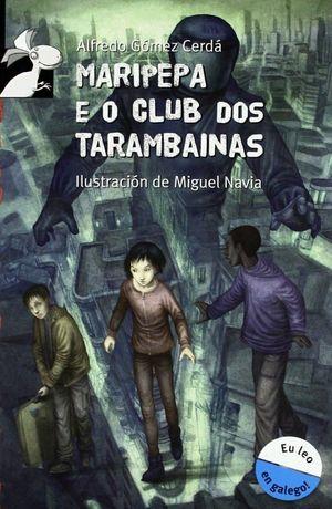 MARIPEPA E O CLUB DOS TARAMBAINAS