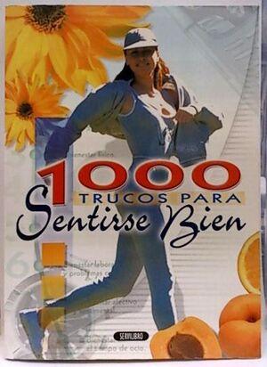 1000 TRUCOS PARA SENTIRSE BIEN