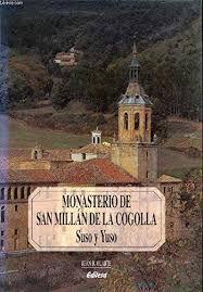MONASTERIO DE SAN MILLÁN DE LA COGOLLA