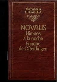 HIMNOS A LA NOCHE ; ENRIQUE DE OFTERDINGEN