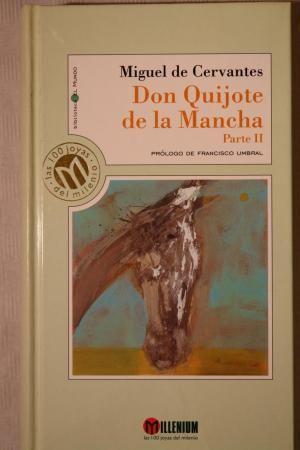 EL INGENIOSO HIDALGO DON QUIJOTE DE LA MANCHA TOMO II