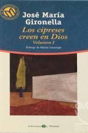 LOS CIPRESES CREEN EN DIOS VOL. II