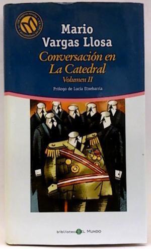 CONVERSACIÓN EN LA CATEDRAL II
