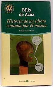 HISTORIA DE UN IDIOTA CONTADA POR EL MISMO