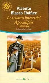 LOS CUATRO JINETES DEL APOCALIPSIS VOL. II