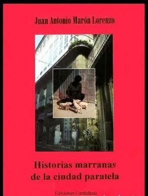 HISTORIAS MARRANAS DE LA CIUDAD PARALELA