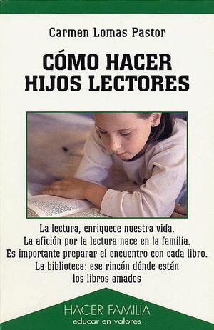CÓMO HACER HIJOS LECTORES