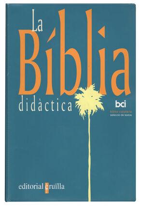 LA BÍBLIA DIDÀCTICA