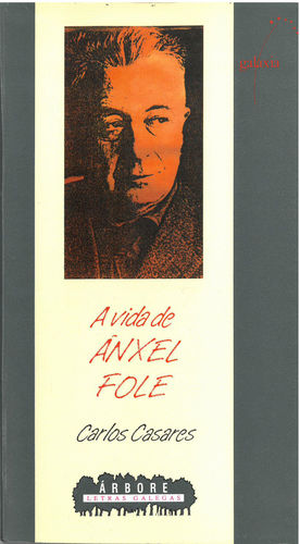 A VIDA DE ÁNXEL FOLE
