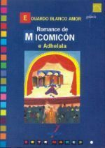 ROMANCE DE MICOMICÓN E ADHELALA