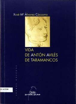 VIDA DE ANTÓN AVILÉS DE TARAMANCOS
