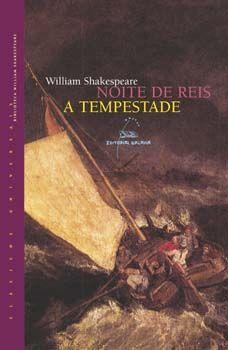 NOITE DE REIS - A TEMPESTADE