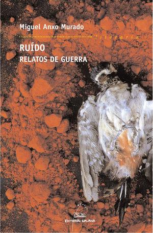 RUÍDO. RELATOS DE GUERRA
