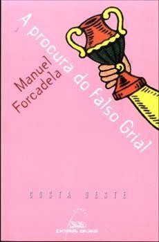 A PROCURA DO FALSO GRIAL