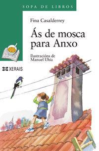 ÁS DE MOSCA PARA ANXO
