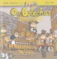 A RECONQUISTA DE VIGO. OS BOLECHAS