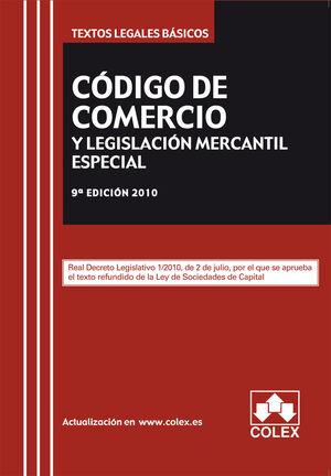 CODIGO DE COMERCIO Y LEGISLACION MERCANTIL COMPLEMENTARIA. TEXTO LEGAL BASICO. 9
