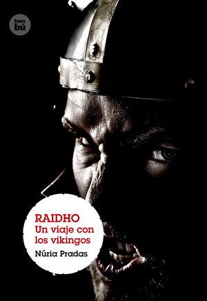 RAIDHO. UN VIAJE CON LOS VIKINGOS