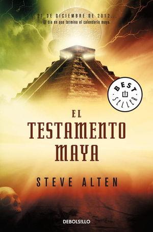 EL TESTAMENTO MAYA (TRILOGÍA MAYA 1)